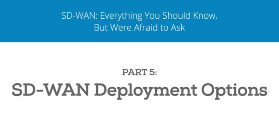 Choose-the-Right-SD-WAN-Deployment-Model